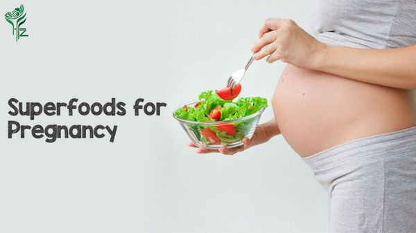Ideal Superfoods for Pregnancy