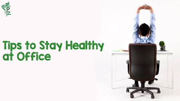 Tips to Stay Healthy and Fit at Office