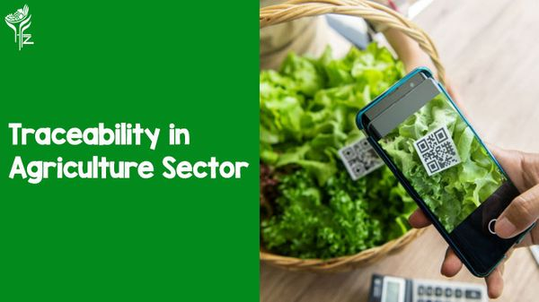 Traceability in Agriculture- What is it all about?